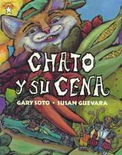 Chato y Su Cena:  A Book about Flowers, Pollen, and Seeds