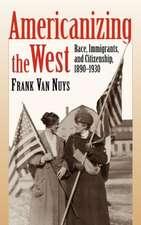 Americanizing the West
