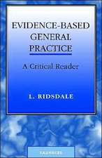 Evidence-Based General Practice: A Critical Reader