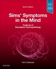 Sims' Symptoms in the Mind: Textbook of Descriptive Psychopathology