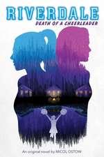 Death of a Cheerleader (Riverdale, Novel 4)