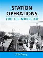 Station Operations for the Modeller