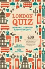 London Quiz:  How Well Do You Know London?