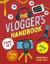 The Vlogger's Handbook