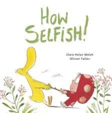 Welsh, C: How Selfish