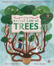 Butterfield, M: The Secret Life of Trees