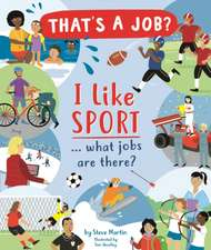 Martin, S: I Like Sports... what jobs are there?