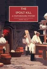 Spoilt Kill