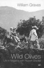 Graves, W: Wild Olives