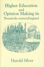 Higher Education and Policy-Making in Twentieth-Century England