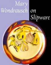 Mary Wondrausch on Slipware