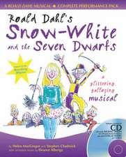 Dahl, R: Roald Dahl's Snow-White and the Seven Dwarfs
