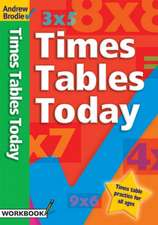 Brodie, A: Times Tables Today