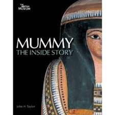 Taylor, J:  Mummy: The Inside Story