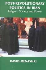 Post-Revolutionary Politics in Iran:  Religion, Society, and Power