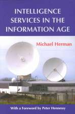 Intelligence Services in the Information Age:  Theory and Practice