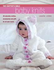The Knitter's Bible -  Baby Knits