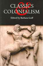 Classics and Colonialism