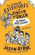 The Accidental Adventures of Onion O'Brien
