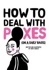 How to Deal with Poxes (on a Daily Basis)