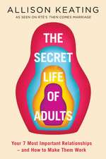 SECRET LIFE OF ADULTS
