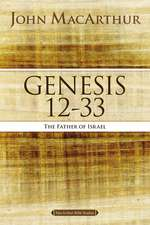 Genesis 12 to 33: The Father of Israel