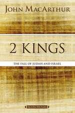 2 Kings: The Fall of Judah and Israel