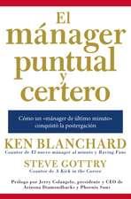 El Manager Puntual y Certero