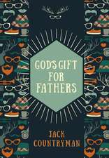God's Gift for Fathers