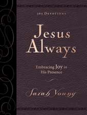 Jesus Always Large Deluxe: Embracing Joy in His Presence