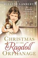 Christmas at the Ragdoll Orphanage