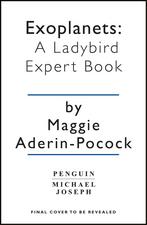 Exoplanets: A Ladybird Expert Book