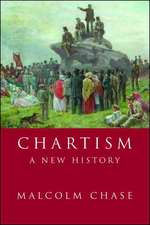 Chase, M: Chartism