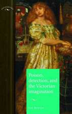 Burney, I: Poison, Detection and the Victorian Imagination