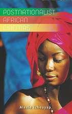 Postnationalist African Cinemas