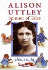 Alison Uttley: Spinner of Tales