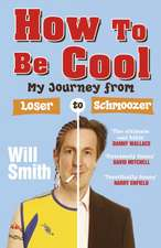 Smith, W: How to be Cool