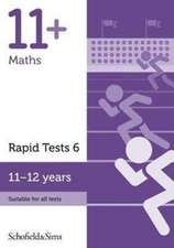 11+ Maths Rapid Tests Book 6: Year 6-7, Ages 11-12