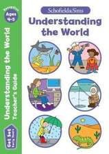 Get Set Understanding the World Teacher's Guide: Early Years Foundation Stage, Ages 4-5