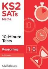 KS2 SATs Reasoning 10-Minute Tests