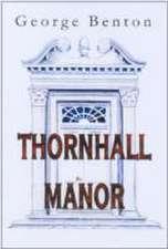 Benton, G: Thornhall Manor