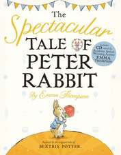 The Spectacular Tale of Peter Rabbit [With CD (Audio)]:  A Flower Fairies Handbook