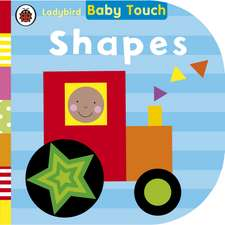 Baby Touch, Shapes