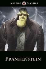 Ladybird Classics: Frankenstein