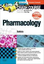 Crash Course: Pharmacology Updated Print + eBook edition