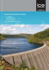 Floods and Reservoir Safety Fourth Edition:  A Practical Approach