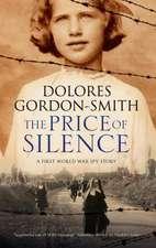Price of Silence: A First World War Espionage Thriller