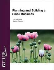 Planning and Building a Small Business