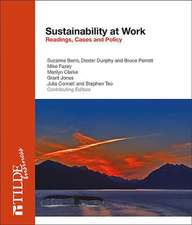 Sustainability at Work:  Readings, Cases and Policy