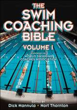 The Swim Coaching Bible, Volume I:  Their Prevention and Treatment - 3rd Edition